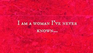 Woman I Have Never Known
